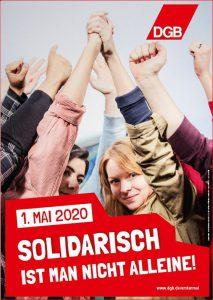 """DGB-Plakat 1. Mai 2020 """"Solidarisch ist man nicht alleine"""""""